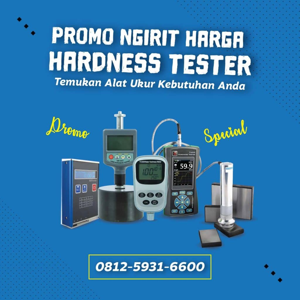 Dapatkan Promo Ngirit Harga Hardness Tester